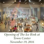 Opening of The Ice Rink at Town Center
