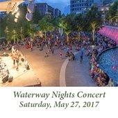 Waterway Nights Concert (May 27, 2017)