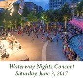 Waterway Nights Concert (June 3, 2017)