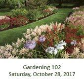 Gardening 102