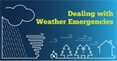 Dealing with Weather Emergencies