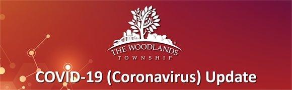 The Woodlands Township Coronavirus Update