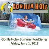 Gorilla Hole - Summer Pool Series