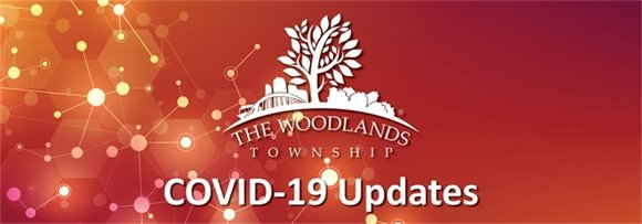 COVID-19 Updates from The Woodlands Township