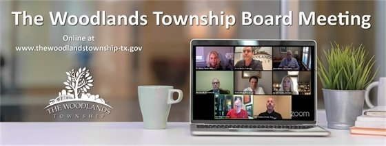 The Woodlands Township Board Meeting