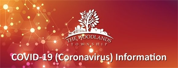 COVID-19 Information from The Woodlands Township