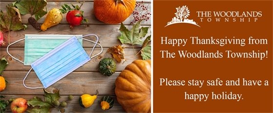 Happy Thanksgiving from The Woodlands Township