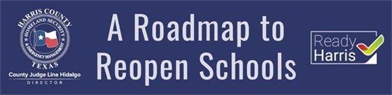 Roadmap to Reopen Schools