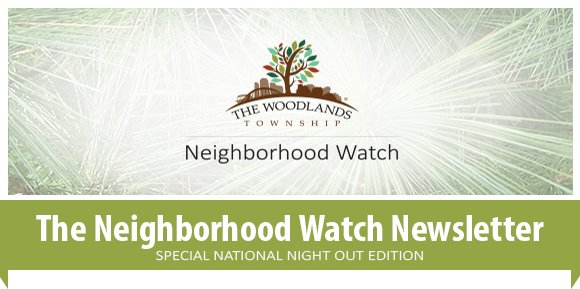 The Neighborhood Watch Newsletter | Special National Night Out Edition