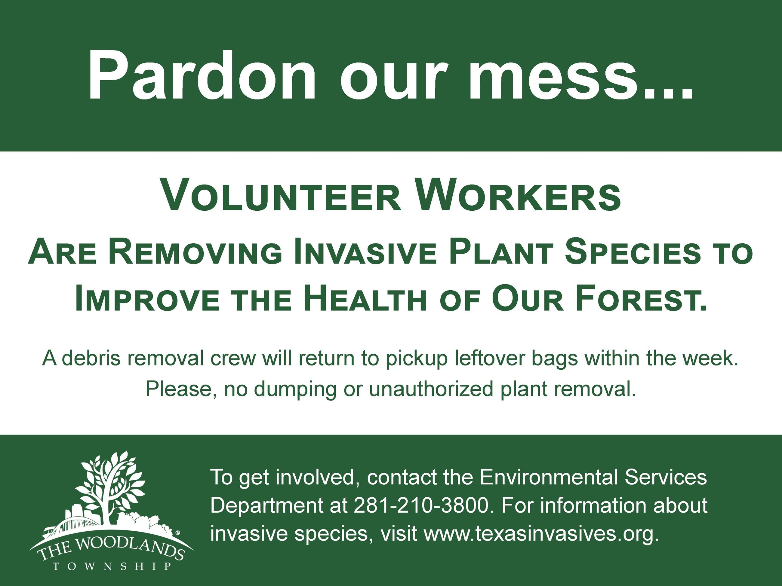 InvasivesSign - PARDON OUR MESS (2)
