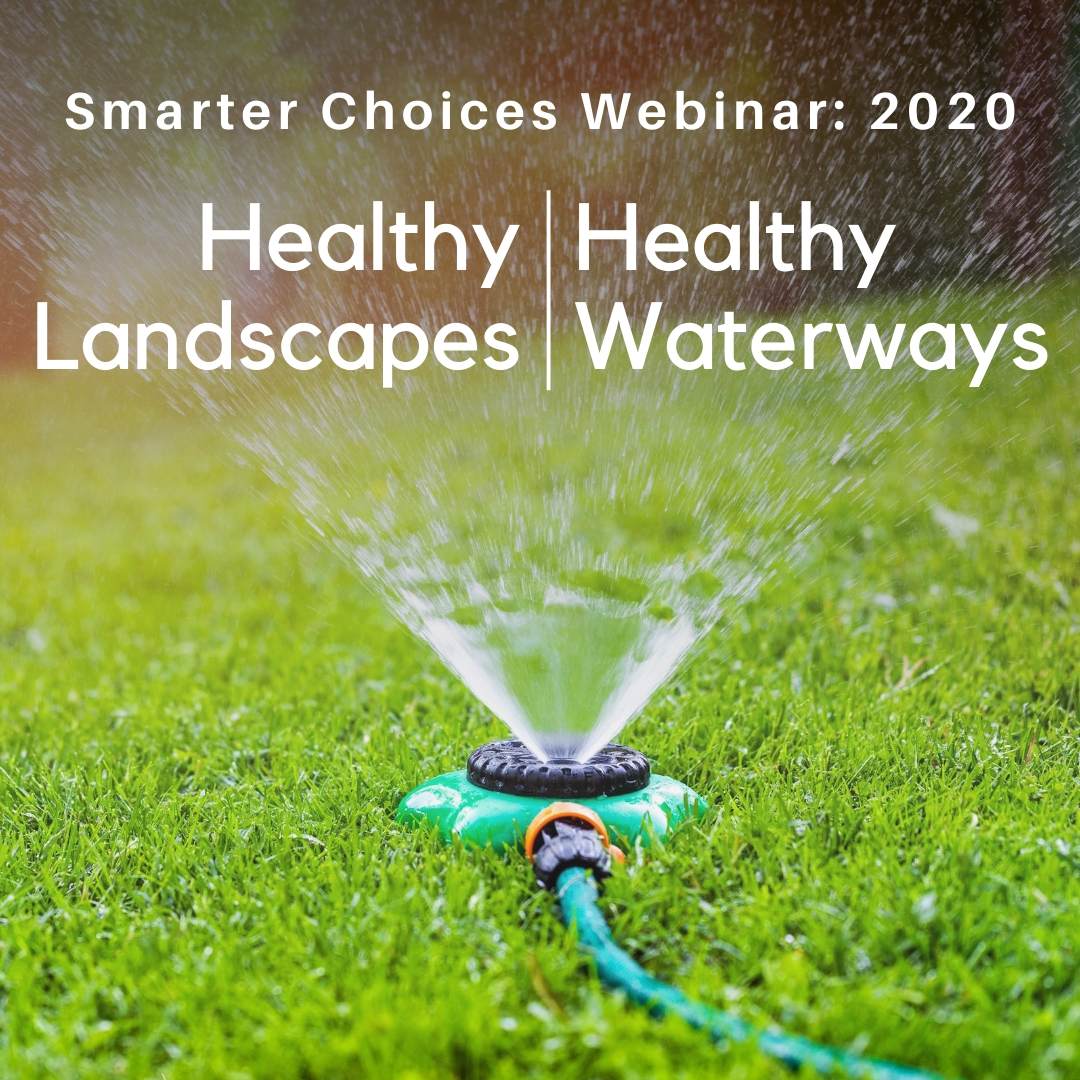 Healthy Landscapes, Healthy Waterways